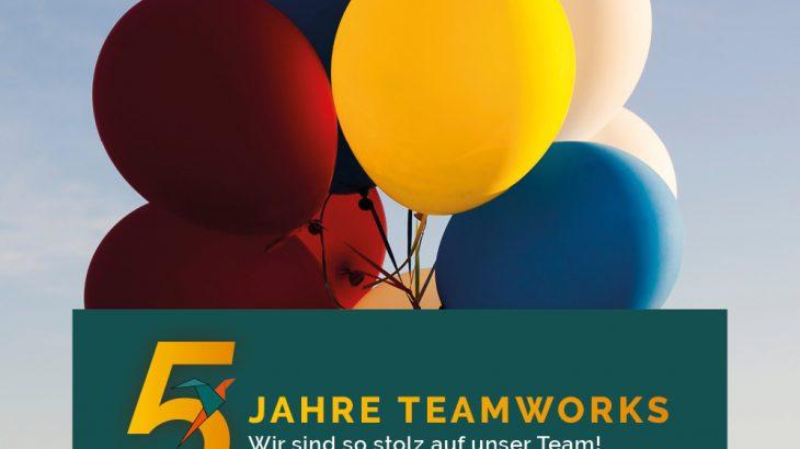 5 Jahre Teamworks