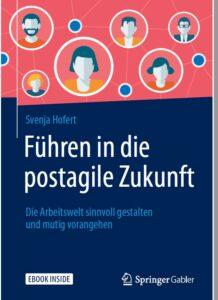 Svenja Hofert - Führen in die postagile Zukunft